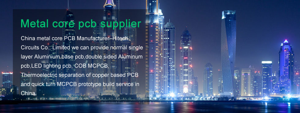 Metal core PCB supplier